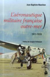 Aeronautique Militaire Francaise Outre Mer - Couverture - Format classique