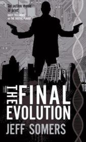 Vente livre :  The Final Evolution  - Jeff Somers