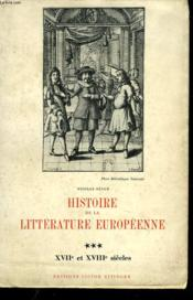 HISTOIRE DE LA LITTERATURE EUROPEENNE. XVIIe ET XVIIIe SIECLES - Couverture - Format classique