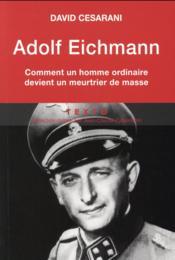 adolf eichmann david cesarani