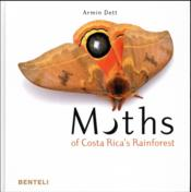 Vente livre :  Moths of Costa Rica's rainforest  - Dett Armin - Armin Dett
