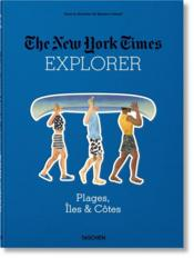 Vente livre :  The New York Time explorer ; plages, îles & côtes  - Collectif