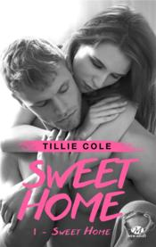 Vente  Sweet home T.1 ; sweet home  - Tillie Cole