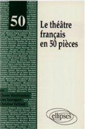 Le Theatre Francais En 50 Pieces - Intérieur - Format classique