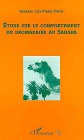 Etude Sur Le Comportement Du Dromadaire Au Sahara - Intérieur - Format classique