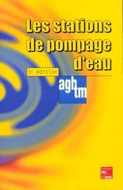 Les Stations De Pompage D'Eau (5e édition) - Intérieur - Format classique