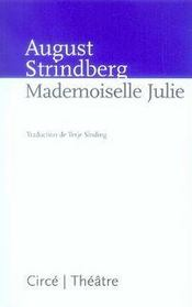 Mademoiselle Julie  - August Strindberg