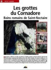 Les grottes du cornadore ; bains romains de Saint-Nectaire - Couverture - Format classique