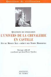 Univers De La Chevalerie En Castille - Intérieur - Format classique