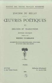 Oeuvres poétiques t.6 ; discours et traductions - Couverture - Format classique
