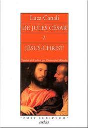 De Jules Cesar A Jesus-Christ - Couverture - Format classique