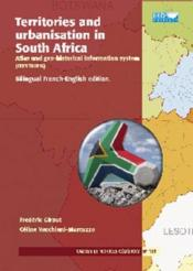 Vente  Territories and urbanisation in South Africa  - Giraut/Vacchian