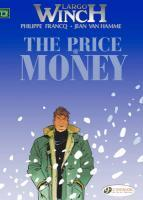 Vente livre :  Largo Winch T.9 ; the price of money  - Philippe Francq - Jean Van Hamme - Philippe Francq