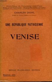 Une Republique Patricienne. Venise. Collection : Bibliotheque De Philosophie Scientifique. - Couverture - Format classique