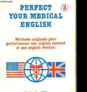 Perfect Your Medical English - Couverture - Format classique