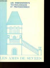 Les Amis De Sevres N°109 - Les Enseignements Technologiques Et Professionels - Couverture - Format classique