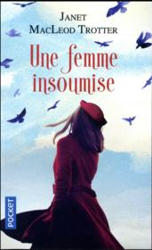 Une femme insoumise  - Macleod Trotter Jane - Janet Macleod Trotter