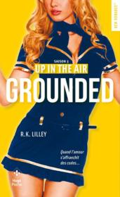 Vente  Up in the air T.3 ; grounded  - Lilley R K - R. K. Lilley