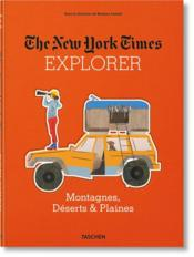 Vente  The New York Time Explorer ; montagnes, déserts & plaines  - Collectif