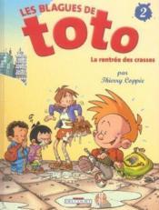 Les blagues de Toto t.2 ; la rentrée des crasses - Couverture - Format classique