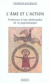 L'Ame Et L'Action ; Premisses D'Une Philosophie De La Psychanalyse - Intérieur - Format classique