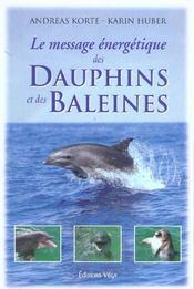 Le Message Energetique Des Dauphins Et Des Baleines - Intérieur - Format classique