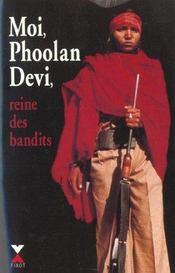 Moi Phoolan Devi Reine Des Bandits - Ne - Intérieur - Format classique