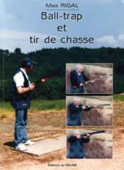 Ball-trap et tir de chasse - Couverture - Format classique