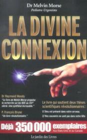 La divine connexion - Couverture - Format classique