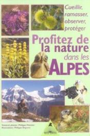 Profitez de la nature dans les alpes - Couverture - Format classique