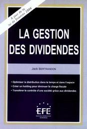 La gestion des dividendes - Intérieur - Format classique