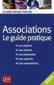 Vente livre :  Associations : le guide pratique (édition 2011)  - Paul Le Gall