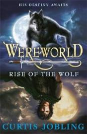 Vente livre :  Wereworld ; rise of the wolf  - Curtis Jobling