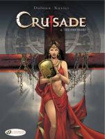 Crusade t.4 ; the fire beaks  - Jean Dufaux - Philippe Xavier