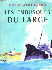 Les Embusques Du Large - The Secret Raiders - Couverture - Format classique