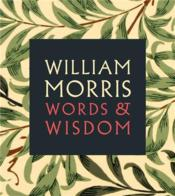 Vente  William morris words & wisdom  - William Morris
