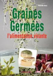 Graines germees ; l'alimentation vivante - Couverture - Format classique