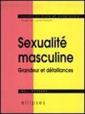 Sexualite Masculine Grandeur Et Defaillances - Intérieur - Format classique