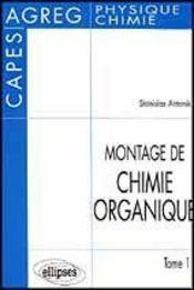 Montage De Chimie Organique Tome 1 Capes Agreg Physique Chimie - Intérieur - Format classique