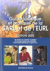 Guide Juridique Et Pratique De La Sarl Et De L'Eurl ; Edition 2002 - Intérieur - Format classique