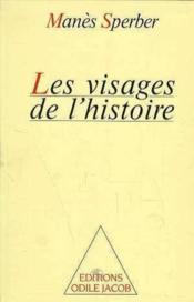 Les Visages De L'Histoire - Couverture - Format classique