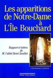 Les apparitions de Notre-Dame à l'Ile Bouchard - Couverture - Format classique