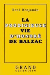Prodigieuse Vie De Balzac - Couverture - Format classique