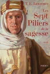 Les Septs Piliers De La Sagesse - Couverture - Format classique