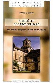 Moines en Occident t.5 ; le siècle de St Bernard t.2 - Couverture - Format classique