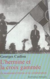 L'hermine et la croix gammée ; le mouvement breton et la collaboration - Intérieur - Format classique
