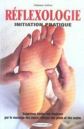 Reflexologie : Initiation Pratique - Intérieur - Format classique