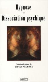 Hypnose Et Dissociation Psychique - Intérieur - Format classique