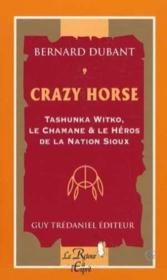 Crazy Horse / Tashunka Witko / Chamane N.9 - Couverture - Format classique