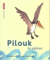 Pilouk le pelican - Couverture - Format classique